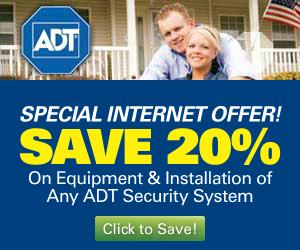 Save 20% on Equipment and Installation of any ADT Security System